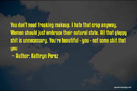 Beautiful Without Makeup Quotes Best Of Top 24 She's Beautiful Without Makeup Quotes Sayings