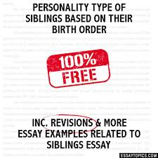 personality type of siblings based on their birth order essay personality type of siblings based on their birth order hide essay types