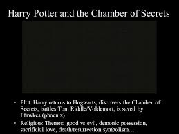 an introduction to plots issues and themes and religion ppt 5 harry potter and the chamber of secrets