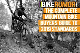 Mountain Bike Weight Comparison Chart 2019 Mountain Bike Standards Guide All You Need To Know To