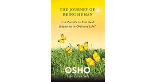 The Journey of Being Human: Is It Possible to Find Real Happiness ...