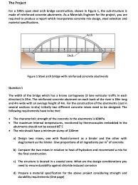 Bridge Design Considerations Solved For A 100m Span Steel Arch Bridge Construction Sh