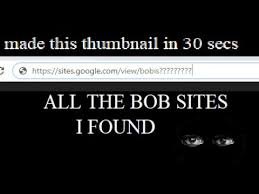 All of the bob websites I found - YouTube