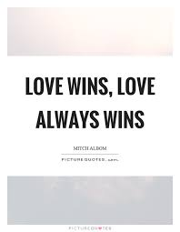 Love Wins Quotes