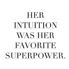 Intuition Quotes Beauteous Yes It Is Never Let Me Down Yet QuOtEs INsPiRaTiOn