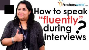 how to speak fluently during interviews interview tips how to speak fluently during interviews interview tips communication skills confidence building