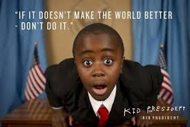 President Quotes Classy Thank You Kid President MoveMe Quotes
