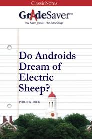 Do Androids Dream Of Electric Sheep Quotes Best of Do Androids Dream Of Electric Sheep Quotes And Analysis GradeSaver