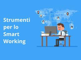 Smart Working: gli strumenti per lavorare da remoto