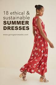 18 Ethical and Sustainable <b>Summer Dresses</b> - Going Zero Waste
