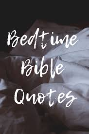 Bedtime Quotes Impressive Bedtime Bible Quotes The Littlest Way