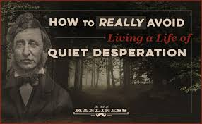 how to really avoid living a life of quiet desperation the art  the desperate treadmill of desire