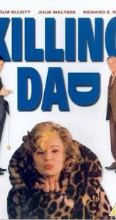 Killing Dad or How to <b>Love Your Mother</b> (1989) - IMDb