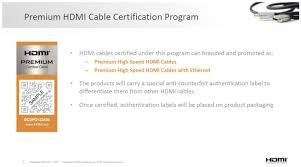 hdmi licensing group launches cable certification program certified hdmi cable