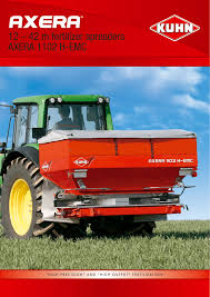 12 42 M Fertilizer Spreaders Axera 1102 H Emc Manualzz Com