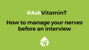 How To Manage Your Nerves Before An Interview Askvitamint