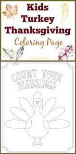 These thanksgiving coloring pages can be printed off in minutes, making them a quick activity that the kids can have fun with in the weeks before thanksgiving or even the. Kids Turkey Thanksgiving Coloring Page Count Your Blessings Capturing Joy With Kristen Duke