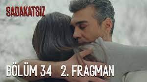 Sadakatsiz 34. Bölüm 2. Fragman - YouTube