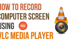Record Your Computer Screen How To Record Your Computer Screen With Vlc Player Howtoshtab