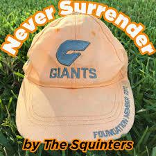 Never Surrender - a GWS Giants AFL podcast