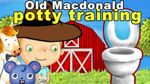 Potty Training Video For Toddlers To Watch Old Macdonald Had To Potty
