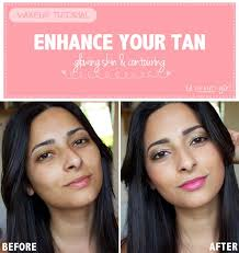 tips to help you look tan enhance your tan glowing skin contouring
