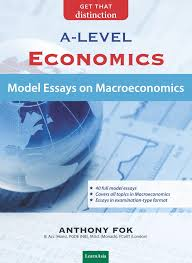 marketasia books a level economics model essays in  a level economics model essays in macroeconomics