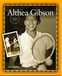 Image result for Althea Gibson won her first round match