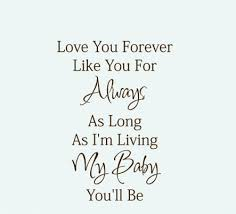 I Love You Baby Quotes Interesting I Ll Love You Forever Quote New I Love You Baby Forever And Always
