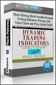 Value Charts And Price Action Profile Mark Helweg David Stendhal Dynamic Trading Indicators
