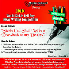 sickle cell anemia essay missdee sickle cell foundation presents  missdee sickle cell foundation presents ldquo world sickle cell missdee4 sickle cell foundation presents ldquo2016 world sickle cell anemia essay