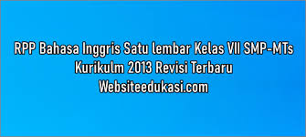 Maybe you would like to learn more about one of these? Rpp 1 Lembar Bahasa Inggris Kelas 7 K13 2021 2022 Lengkap