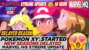 Xtreme Update 🥳 Pokemon Xy😍🔥 Started On Marvel Hq | Pokemon New Season  Delayed Reason - YouTube