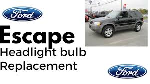 Brake Light Bulb For 2005 Ford Escape How To Replace Ford Escape Headlight Bulb Replacement