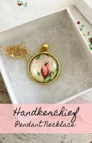 our handkerchief pendant necklace is a beautiful way to upcycle your favorite handkerchief