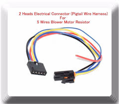 wiring harness pigtail connector wiring diagram rows 2 heads 5 wire harness pigtail connector for blower motor resistor 2 heads 5 wire harness