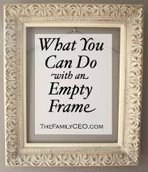 Things to Do with an Empty Frame. Need this, I have TONS of big