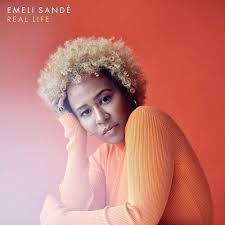 "<b>Emeli Sande</b>, ""<b>Real</b> Life"" — Underdog Records"