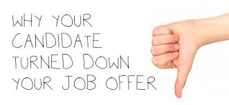 why candidate turned down your job offer