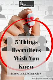 17 best images about interview questions interview 5 things recruiters wish you knew before the job interview