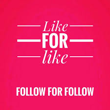 Like For Likes Follow For Follow