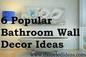 bathroom wall decor pictures. Beautiful Decorating Ideas For Bathroom Walls Pictures . Wall Decor