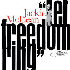 <b>Jackie McLean</b>: <b>Let</b> Freedom Ring (Rudy Van Gelder Edition ...