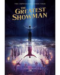 Image result for greatest showman  2017 movie