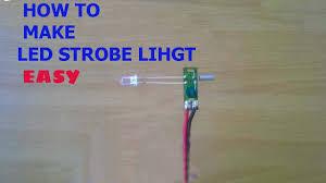 How Make Strobe Light Led Light Easy Circuit From An Old Watch Machine Police Strobe Light Easy