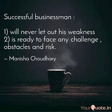 Successful Businessman Quotes Writings By Manisha