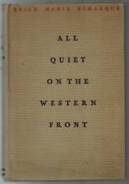 all quiet on the western front essay quiet on the western front  a universal picture detroit movie palaces all quiet on the western front book cover 1929 edition