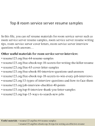 Top 8 room service server resume samples In this file, you can ref resume  materials ...