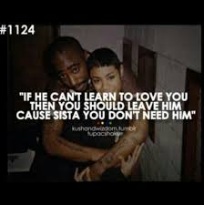 Tupac Love Quotes Gorgeous Tupac Quotes About Love To Print Best Quotes Everydays