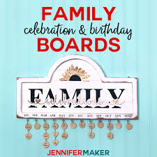 family celebration birthday board tutorial with date markers for birthdays and anniversaries cricut